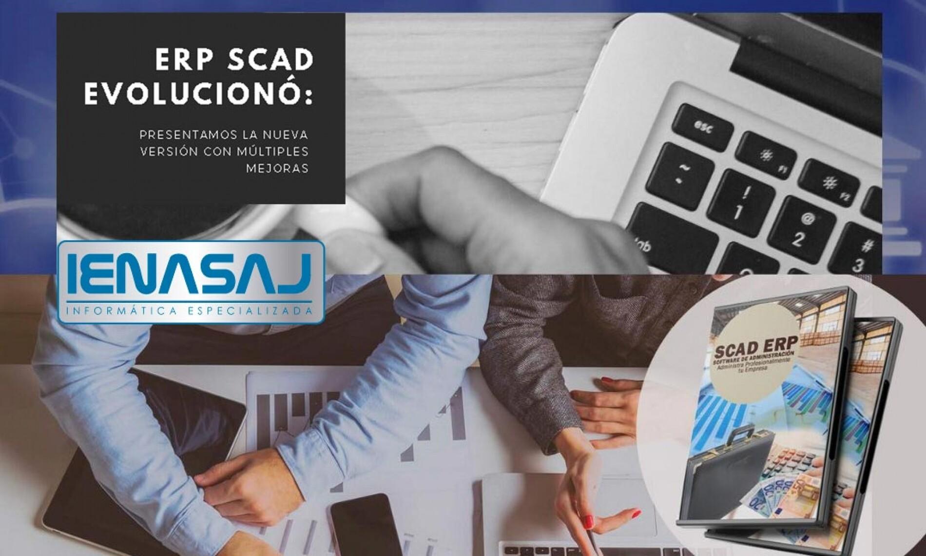 ERP SCAD Evolucionó: Les Presentamos La Nueva Versión Con Múltiples Mejoras
