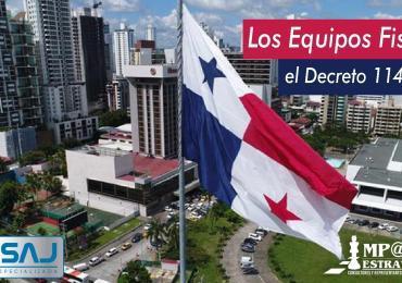 Panamá: Nuevas Disposiciones Para Los Equipos Fiscales Según El Decreto 114 De 2020