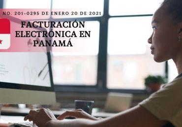 Facturación Electrónica en Panamá explicada según Resolución No. 201-0295 de enero 20 de 2021